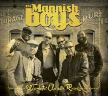 The Mannish Boys: Wrapped Up And Ready, CD