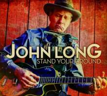 John Long (Blues) (geb. 1950): Stand Your Ground, CD