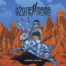 Ozone Mama: Cosmos Calling, LP