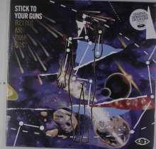 Stick To Your Guns: Better Ash Than Dust, LP