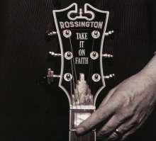 Rossington: Take It On Faith, CD