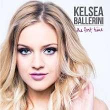 Kelsea Ballerini: First Time, CD