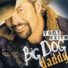 Toby Keith: Big Dog Daddy, CD