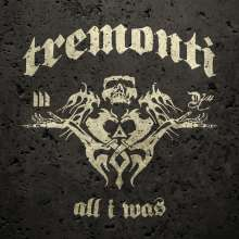 Tremonti: All I Was, CD