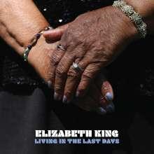Elizabeth King: Living In The Last Days, CD