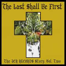 The Last Shall Be First: The JCR Records Story, Vol. Two, LP