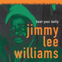 Jimmy Lee Williams: Hoot Your Belly, LP