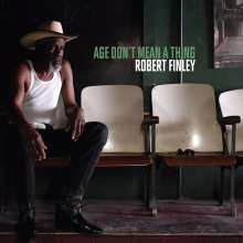 Robert Finley: Age Don't Mean A Thing, CD