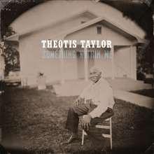 Theotis Taylor: Something Within Me, LP