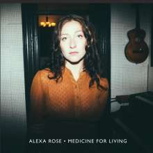 Alexa Rose: Medicine For Living, CD