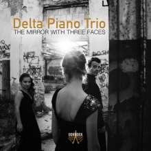 Delta Piano Trio - The Mirror With Three Faces, CD