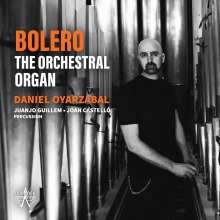 Daniel Oyarzabal - Bolero - The Orchestral Organ, CD