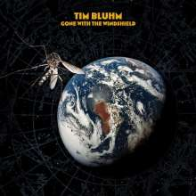 Tim Bluhm: Gone With The Windshield, LP