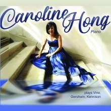 Caroline Hong plays Vine, Gershwin, Kennison, CD