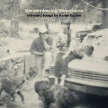 Remembering Mountains: Unheard Songs By Karen Dalton, CD