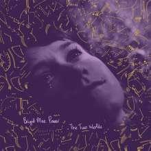 Brigid Mae Power: The Two Worlds, LP
