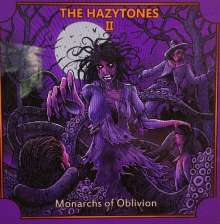 The Hazytones: The Hazytones II: Monarchs Of Oblivion, LP