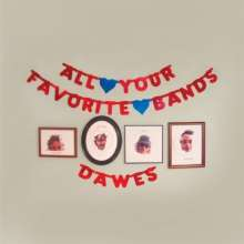 Dawes: All Your Favorite Bands (180g), LP