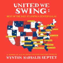 Wynton Marsalis (geb. 1961): United We Swing: Best Of The Jazz At Lincoln Center Galas, CD