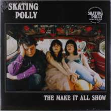 Skating Polly: The Make It All Show (180g) (Limited-Edition) (Splatter Vinyl), LP