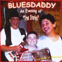 Bluesdaddy: True Stories (Live), CD