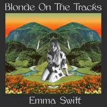 Emma Swift: Blonde On The Tracks, LP