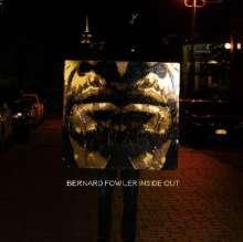 Bernard Fowler: Inside Out, LP
