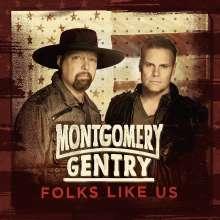 Montgomery Gentry: Folks Like Us, CD