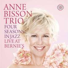 Anne Bisson (geb. 1967): Four Seasons In Jazz: Live At Bernie's (180g) (Limited-Numbered-Edition) (45 RPM), 2 LPs