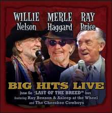 """Willie Nelson, Merle Haggard & Ray Price: Big Hits Live From The """"Last Of The Breed"""" Tour, CD"""