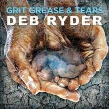 Deb Ryder: Grit Grease & Tears, CD