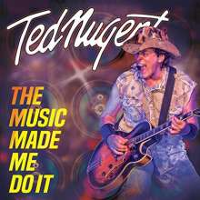 Ted Nugent: Music Made Me Do It, 2 CDs
