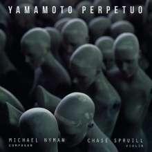 Michael Nyman (geb. 1944): Yamamoto Perpetuo für Violine solo, CD