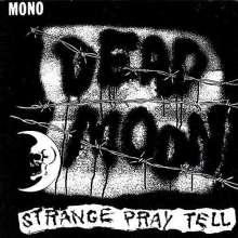 Dead Moon: Strange Pray Tell, CD
