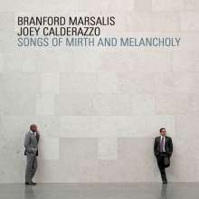 Branford Marsalis & Joey Calderazzo: Songs Of Mirth & Melancholy, CD
