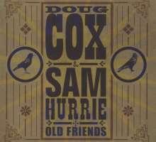 Doug Cox & Sam Hurrie: Old Friends, CD