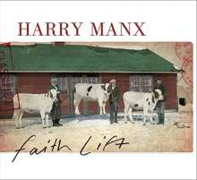 Harry Manx: Faith Lift, CD