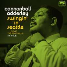 Cannonball Adderley (1928-1975): Swingin' In Seattle: Live At The Penthouse 1966-1967 (remastered) (Limited-Numbered-Deluxe-Edition) (180g), 2 LPs