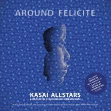 Kasai Allstars & Orchestre Symphonique Kimbanguiste: Filmmusik: Around Felicite, 2 CDs