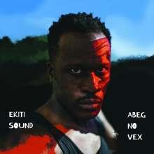 Ekiti Sound: Abeg No Vex, CD
