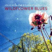 Jolie Holland & Samantha Parton: Wildflower Blues, CD