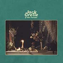 Jack Grelle: If Not Forever, CD