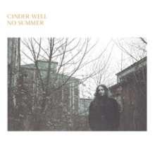 Cinder Well: No Summer, CD