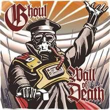 "Ghoul (Thrash Metal): Wall Of Death, Single 7"""