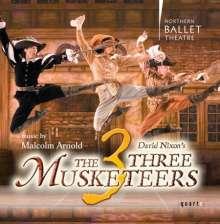 Malcolm Arnold (1921-2006): David Nixon's The Three Musketeers, CD