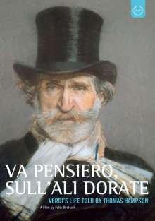 Giuseppe Verdi (1813-1901): Va Pensiero, Sull'Ali Dorate (Dokumentation), DVD
