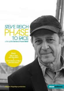 Steve Reich (geb. 1936): Steve Reich - Phase To Face (Dokumentation), DVD