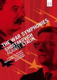 Dmitri Schostakowitsch (1906-1975): Shostakovich against Stalin - The War Symphonies, DVD