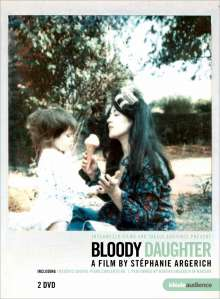 Bloody Daugther - A Film by Stephanie Argerich, 2 DVDs