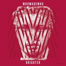 WhoMadeWho: Brighter, 2 LPs